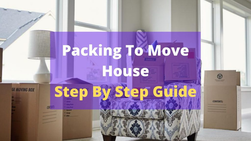Packing To Move House